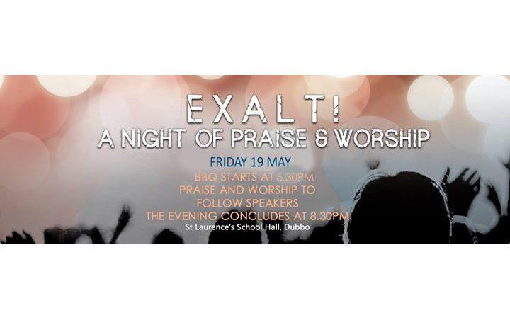 Exalt! A Night of Praise and Worship