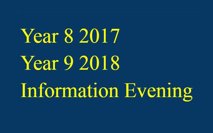 Year 8 into 9 Information Evening